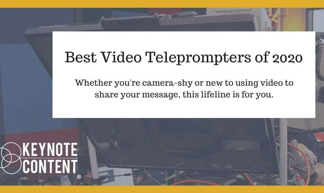 Best Video Teleprompters Of 2020 Keynote Content
