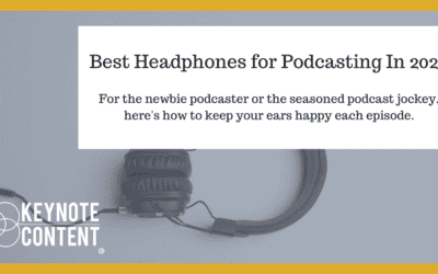 Best Headphones for Podcasting In 2020