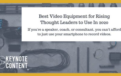 Best Video Equipment for Influencers and Thought Leaders In 2020