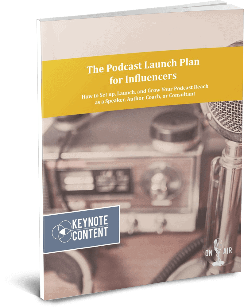 The Podcast Launch Plan for Influencers | Keynote Content